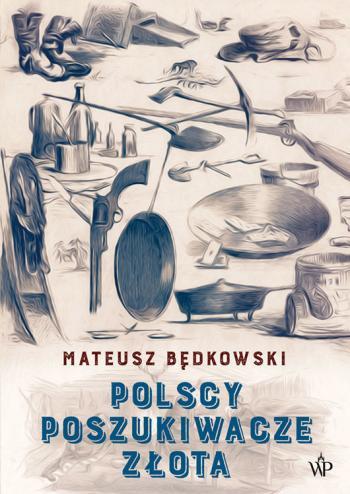 Polscy poszukiwacze złota