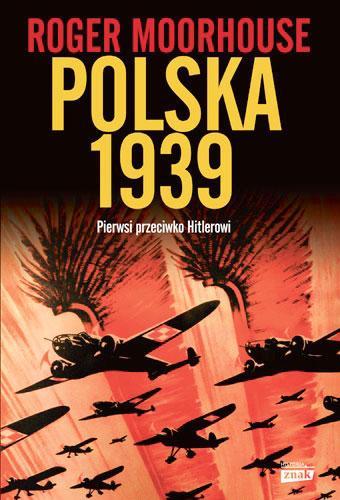 Polska 1939. Pierwsi przeciw Hitlerowi
